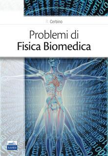 Listadelpopolo.it Problemi di fisica biomedica Image