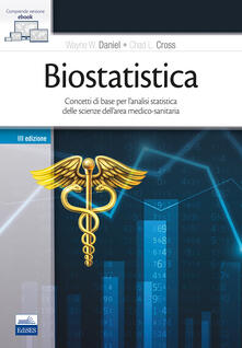 Biostatistica. Concetti di base per lanalisi statistica delle scienze dellarea medico-sanitaria.pdf