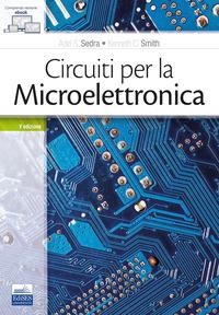Circuiti per la microelettronica - Sedra Adel S. Smith Kenneth C. - wuz.it