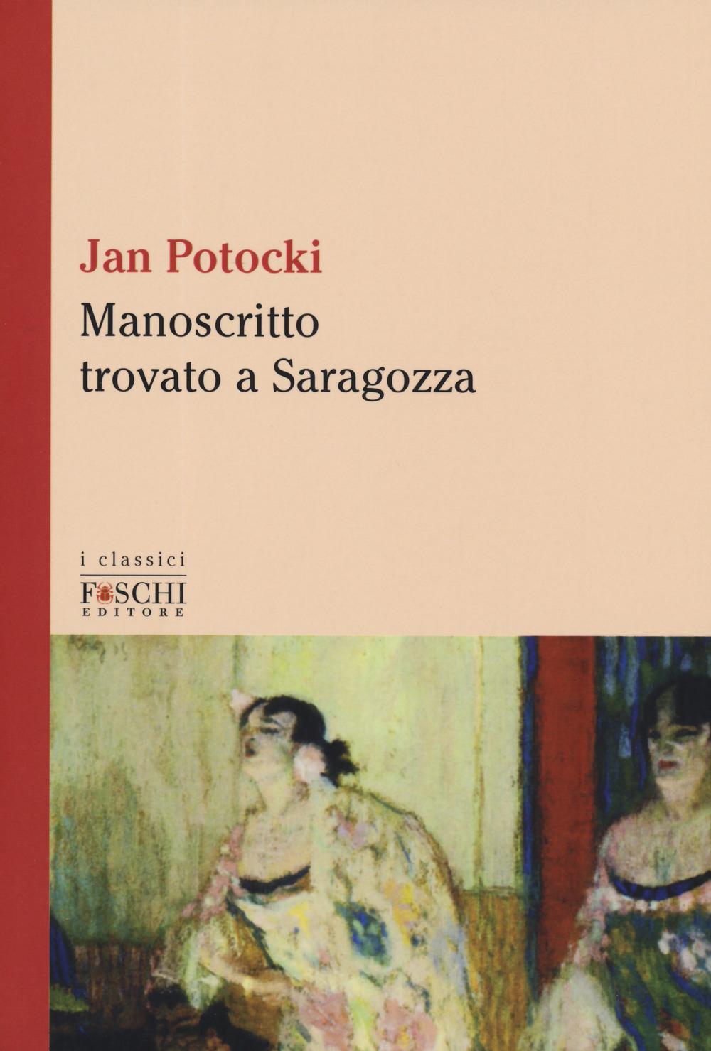 Image of Manoscritto trovato a Saragozza