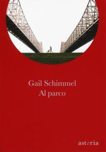 Al parco - Gail Schimmel - copertina