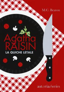 Agatha Raisin. La quiche letale - M. C. Beaton - copertina