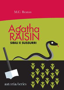 Agatha Raisin. Sibili e sussurri - M. C. Beaton - copertina