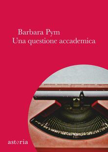 Una questione accademica - Barbara Pym - copertina