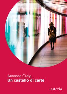 Un castello di carte - Amanda Craig - copertina