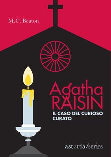 Il caso del curioso curato. Agatha Raisin - M. C. Beaton - copertina