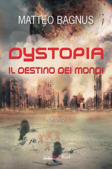 Dystopia. Il destino dei mondi.pdf
