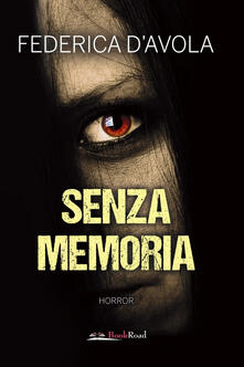 Senza memoria - Federica D'Avola - copertina
