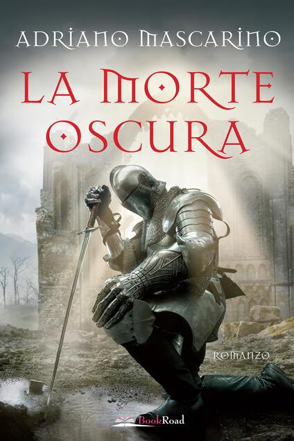 La morte oscura - Adriano Mascarino - ebook