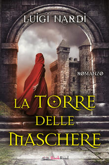 La torre delle maschere - Luigi Nardi - ebook