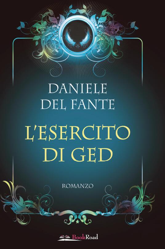 L' esercito di Ged - Daniele Del Fante - ebook