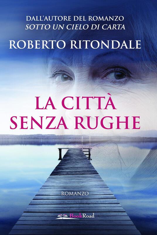 La città senza rughe - Roberto Ritondale - ebook