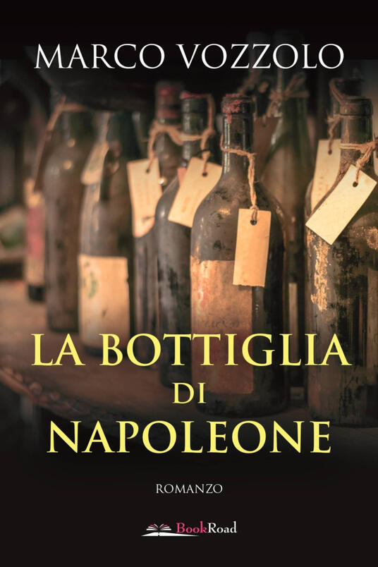 La bottiglia di Napoleone - Marco Vozzolo - ebook