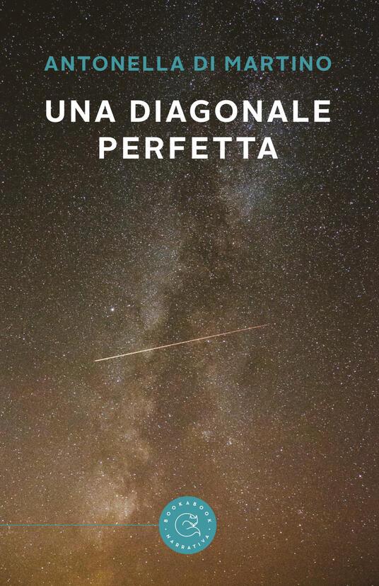 Una diagonale perfetta - Antonella Di Martino - copertina