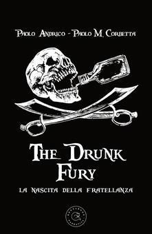Partyperilperu.it The drunk fury. La nascita della fratellanza Image