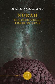 Nurah. Il gioco delle Torri di Luce - Marco Oggianu - copertina