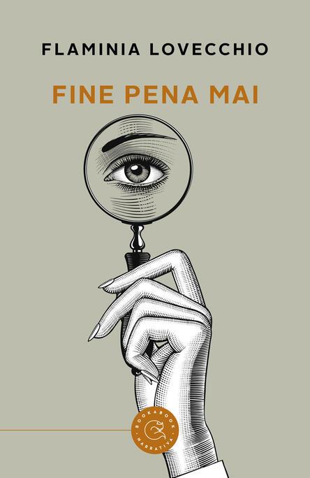 Fine pena mai, Flaminia Lovecchio, Bookabook