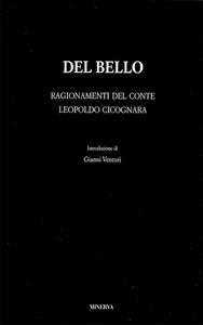Del Bello. Ragionamenti del conte Leopoldo Cicognara