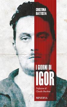 I giorni di Igor - Cristina Battista - copertina