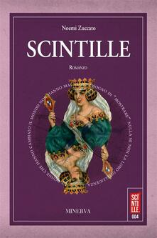 Scintille - Noemi Zuccato - ebook