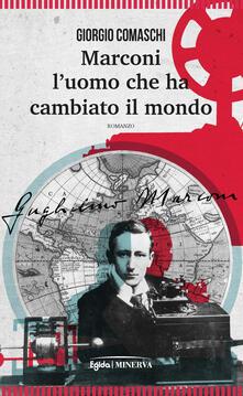 Marconi. Luomo che ha cambiato il mondo.pdf