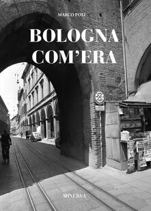 Letterarioprimopiano.it Bologna com'era Image