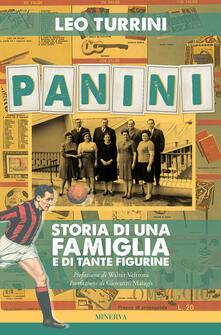 Panini. Storia di una famiglia e di tante figurine - Leo Turrini - copertina