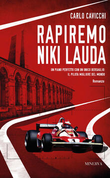 Rapiremo Niki Lauda - Carlo Cavicchi - copertina