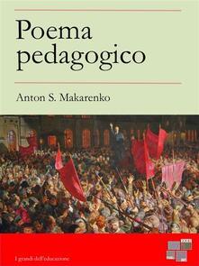 Poema Pedagogico - Anton S. Makarenko - ebook