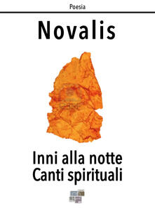 Inni alla notte e canti spirituali - Novalis - ebook