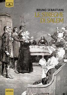 Le streghe di Salem - Bruno Sebastiani - copertina