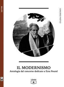 Il modernismo. Antologia dal concorso dedicato a Ezra Pound - Rita Angelelli - ebook