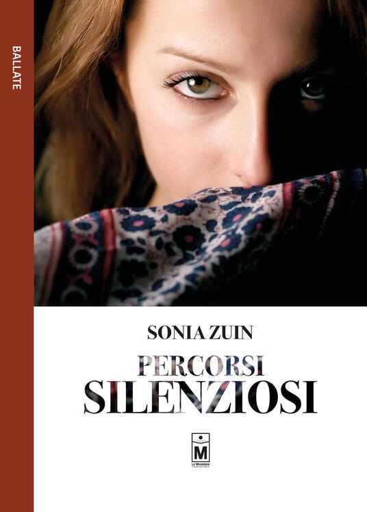 Percorsi silenziosi - Sonia Zuin - copertina