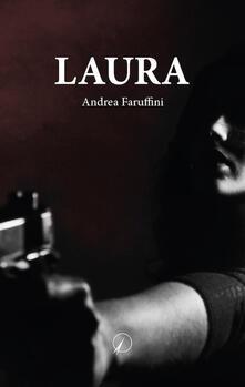 LAURA - Andrea Faruffini - ebook