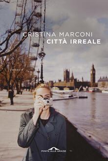 Città irreale - Cristina Marconi - copertina