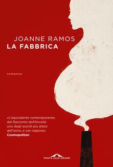 La fabbrica - Joanne Ramos - copertina