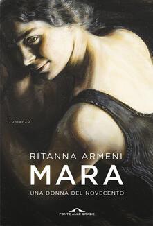 Mara. Una donna del Novecento - Ritanna Armeni - copertina