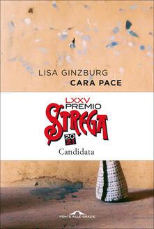 Cara pace - Lisa Ginzburg - ebook