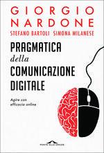 Pragmatica della comunicazione telematica. Agire con efficacia online