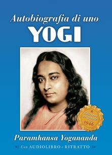 Amatigota.it Autobiografia di uno yogi. Con CD-Audio Image