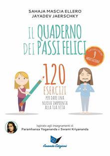 Aboutschuster.de Il quaderno dei passi felici. 120 esercizi per dare una nuova impronta alla tua vita Image