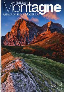 Gran Sasso e Majella. Con Carta geografica ripiegata.pdf