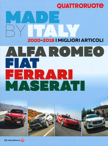 Ipabsantonioabatetrino.it Quattroruote. Made by Italy. Alfa Romeo, Fiat, Ferrari, Maserati Image