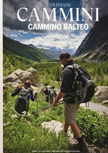 Ilmeglio-delweb.it Cammino balteo. Con Carta geografica ripiegata Image