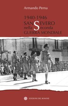 Writersfactory.it 1940-1946 San Severo nella seconda guerra mondiale Image