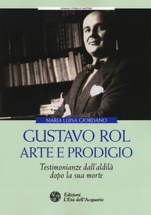Premioquesti.it Gustavo Rol: arte e prodigio. Testimonianze dal'aldilà dopo la sua morte Image