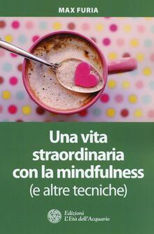 Fondazionesergioperlamusica.it Una vita straordinaria con la mindfulness (e altre tecniche) Image
