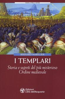 Equilibrifestival.it I Templari. Storia e segreti del più misterioso Ordine medievale Image