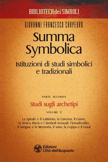 Summa symbolica. Istituzioni di studi simbolici e tradizionali. Vol. 2/2 - Giovanni Francesco Carpeoro - ebook