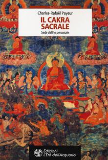 Squillogame.it Il chakra sacrale. Sede dell'io personale Image